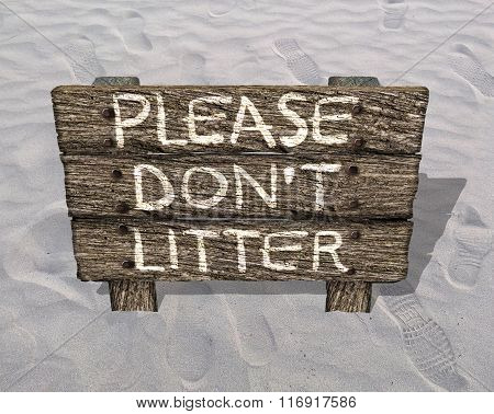 Please Do Not Litter Old Wooden Sign On the Beach