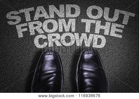 Top View of Business Shoes on the floor with the text: Stand Out From the Crowd