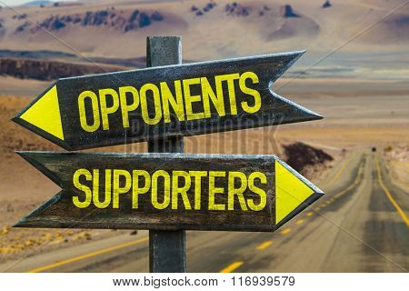 Opponents - Supporters signpost in a desert background