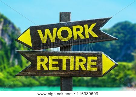 Work - Retire signpost in a beach background