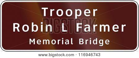 Road Sign Used In The Us State Of Virginia - Trooper Robin L Farmer Memorial Bridge