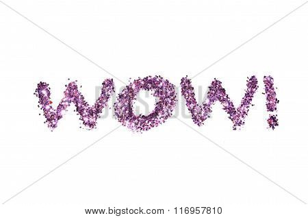 Word Wow! of purple glitter sparkle on white background
