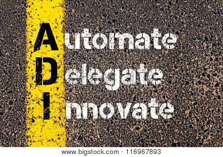 Business Acronym Adi  Automate, Delegate, Innovate