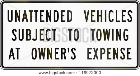 Road Sign Used In The Us State Of Virginia - Unattended Vehicles Subject To Towing