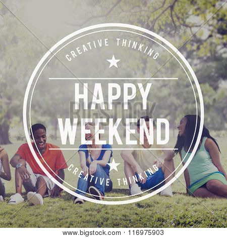 Happy Weekend Vacation Free Time Relax Concept