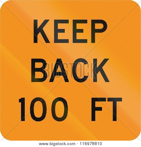 Road Sign Used In The Us State Of Virginia - Keep Back 100 Feet