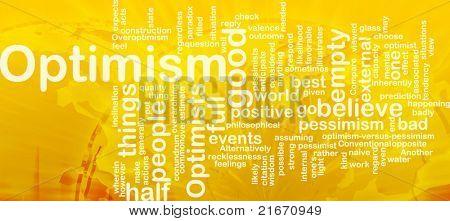 Word cloud concept illustration of optimism optimist international