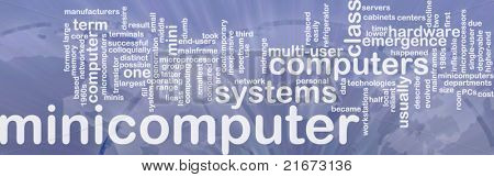 Word cloud concept illustration of minicomputer computer international