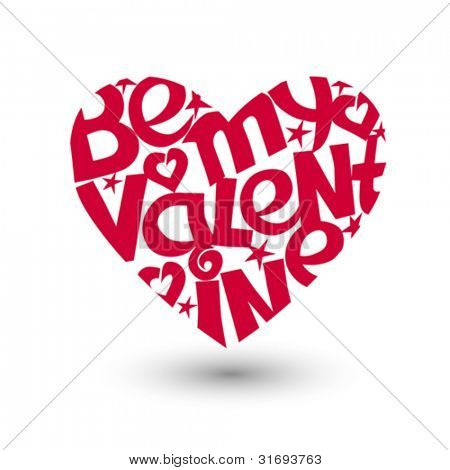 Heart shape with script Be my Valentine. Vector illustration.