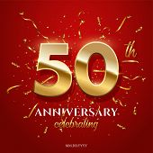 50 Golden Numbers And Anniversary Celebrating Text With Golden Serpentine And Confetti On Red Backgr poster