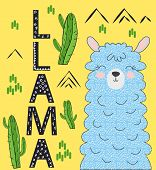 Lettering Llama. Chilling Funny Doodle Alpaca Or Peru Symbol Lama With Cactus. poster