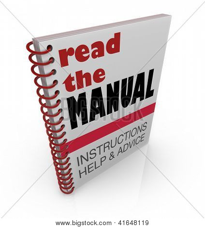 The words Read the Manual on a book cover offering instructions, help and advice for a project or task you must learn and complete