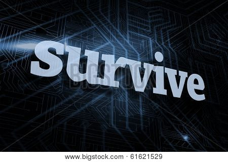 The word survive against futuristic black and blue background