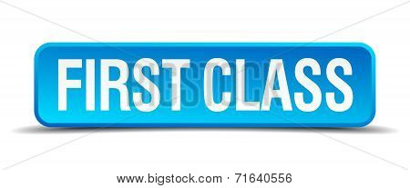 First Class Blue 3D Realistic Square Isolated Button