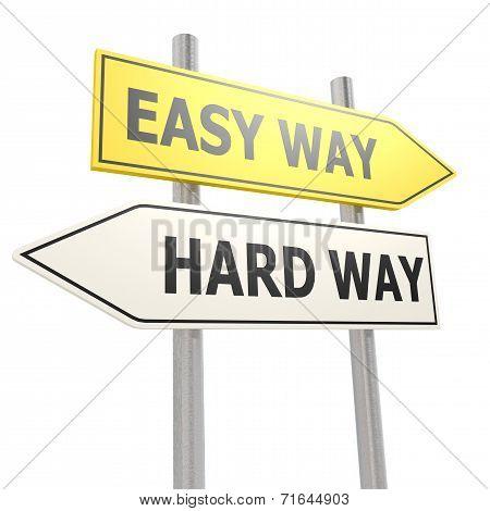Easy Hard Way Road Sign