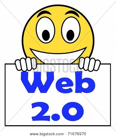 Web 2.0 On Sign Means Net Web Technology And Network