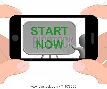 Start Now Phone Means Begin Today And Immediately