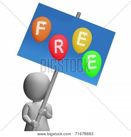 Sign Free Balloons Represent Gratis And No Charge