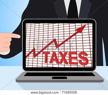 Taxes Chart Graph Displays Increasing Tax Or Taxation