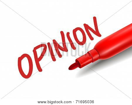 The Word Opinion With A Red Marker