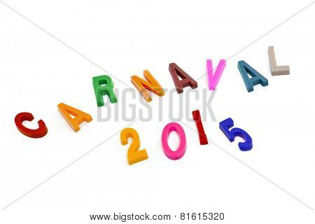Brazilian colorful Carnival 2015 text in capital letters on white background