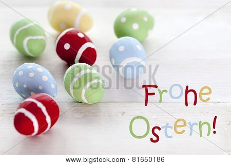 Many Colorful Easter Eggs With German Text Frohe Ostern Means Happy Easter