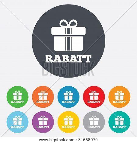 Rabatt - Discounts in German sign icon. Gift.