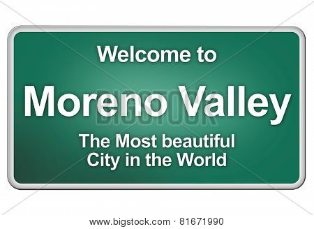 Welcome To Moreno Valley