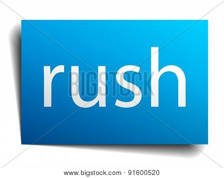 Rush Blue Paper Sign On White Background