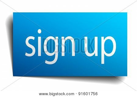 Sign Up Blue Paper Sign On White Background
