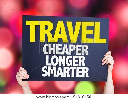 Travel Cheaper Longer Smarter card with bokeh background