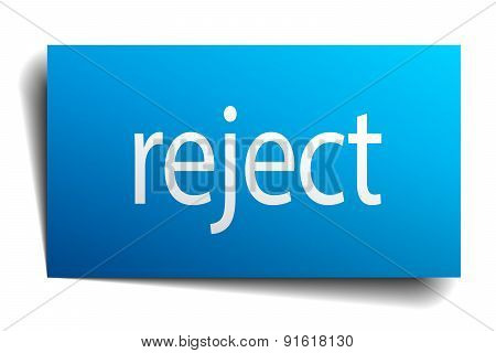 Reject Blue Paper Sign On White Background