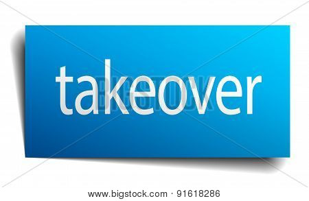 Takeover Blue Paper Sign Isolated On White
