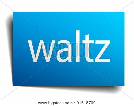 Waltz Blue Paper Sign Isolated On White