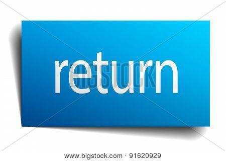 Return Blue Paper Sign On White Background