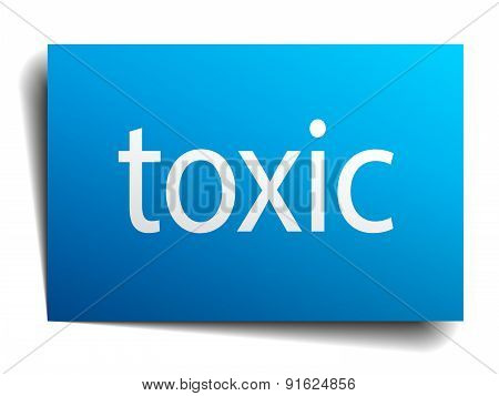 Toxic Blue Paper Sign Isolated On White