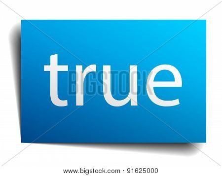 True Blue Paper Sign Isolated On White