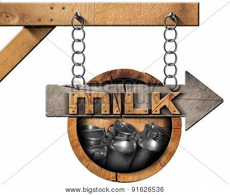 Milk Cans - Wooden Sign With Arrow And Chain