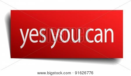 Yes You Can Red Square Isolated Paper Sign On White