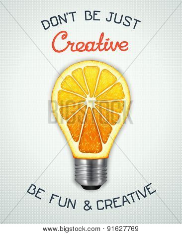 be fun and creative