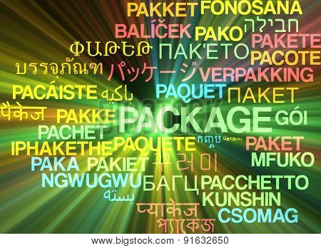 Background concept wordcloud multilanguage international many language illustration of package glowing light