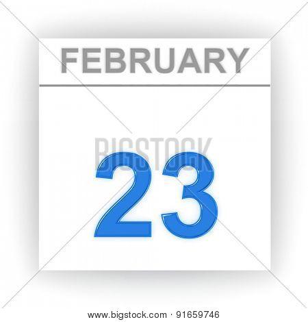February 23. Day on the calendar. 3d