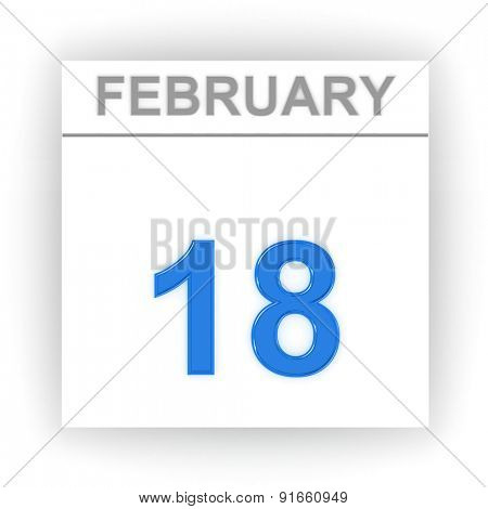 February 18. Day on the calendar. 3d