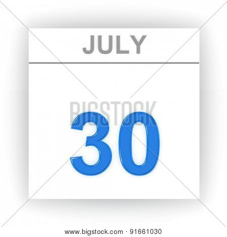 July 30. Day on the calendar. 3d