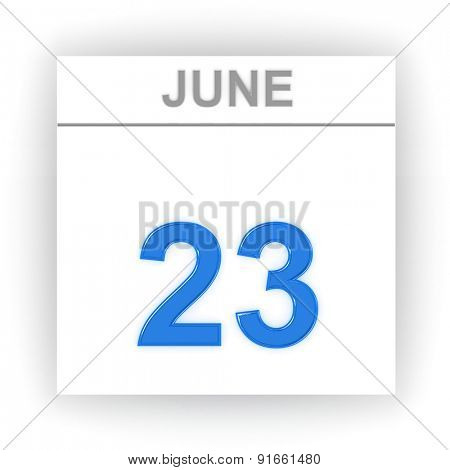 June 23. Day on the calendar. 3d