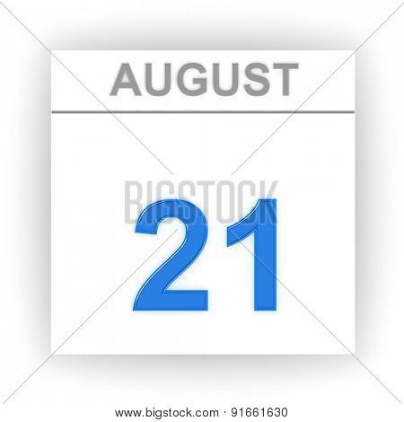 August 21. Day on the calendar. 3d