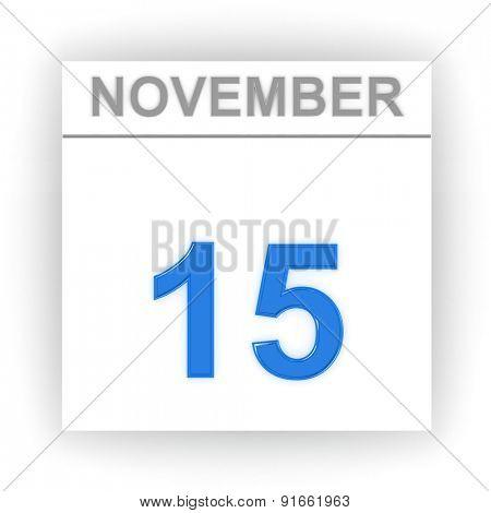 November 15. Day on the calendar. 3d