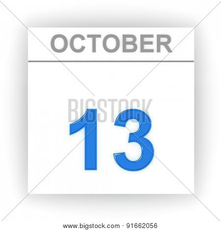 October 13. Day on the calendar. 3d
