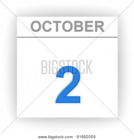 October 2. Day on the calendar. 3d
