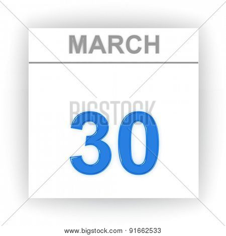 March 30. Day on the calendar. 3d